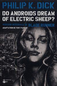 Do Androïds Dream of Electric Sheep ? T5, comics chez Emmanuel Proust Editions de Parker, K.Dick, Blond