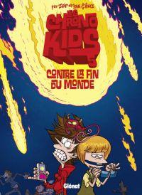 Chrono kids T5, bd chez Glénat de Zep, Vince, Stan
