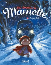 Les Souvenirs de Mamette T3 : La bonne étoile (0), bd chez Glénat de Nob