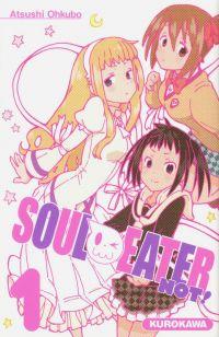 Soul eater Not !  T1, manga chez Kurokawa de Ohkubo