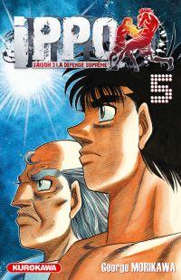 Ippo – Saison 3 - La défense suprême, T5, manga chez Kurokawa de Morikawa
