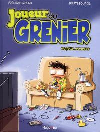 Joueur du grenier T1 : Ma folle jeunesse (0), bd chez Hugo BD de Molas, Piratesourcil