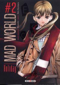 Mad world T2 : Holiday (0), manga chez Soleil de Otsuichi, Kiyohara