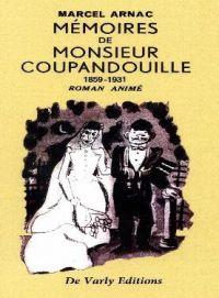 Mémoires de Monsieur Coupandouille : 1859-1931 (0), bd chez De Varly Editions de Arnac