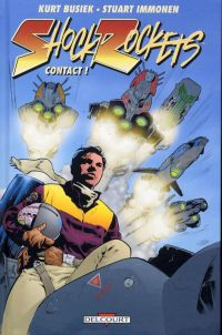 Shock Rockets : Contact ! (0), comics chez Delcourt de Busiek, Immonen, Cox