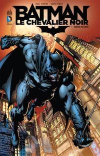 Batman, le chevalier noir T1 : Terreurs nocturnes (0), comics chez Urban Comics de Harris, Finch, Jenkins, Benes, Cox, Sinclair