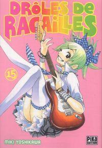 Drôles de racailles T15, manga chez Pika de Yoshikawa