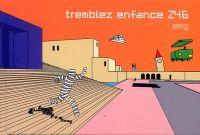 Tremblez Enfance Z46, bd chez Tanibis de EMG