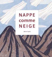 Nappe comme neige, bd chez Notari de Fayolle