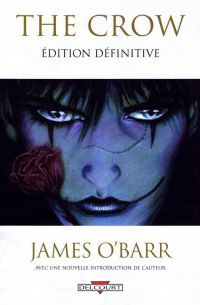 The Crow, comics chez Delcourt de O'Barr, Davis