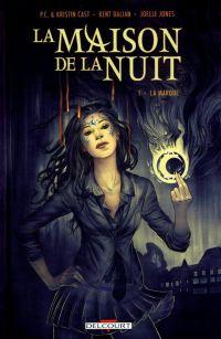La maison de la nuit T1 : La marque (0), comics chez Delcourt de Cast, Cast, Dalian, Jones, Hill, Jackson, Morris
