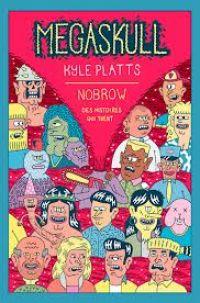Megaskull : des histoires qui tuent, comics chez Nobrow de Platts