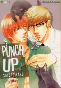 Punch up ! T2, manga chez Asuka de Kano