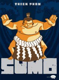 Sumo : , comics chez Marabout de Pham