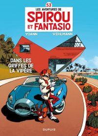 Spirou et Fantasio T53 : Dans les griffes de la Vipère (0), bd chez Dupuis de Vehlmann, Yoann, Hubert