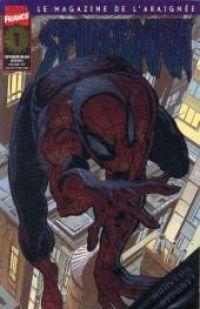 Spider-Man (revue) – V 2, T1 : Renaissance (0), comics chez Panini Comics de Byrne, Hanna, Mackie, Romita Jr, Palmiotti, Kayanan, Kalisz, Wright