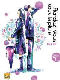 Rendez-vous sous la pluie T5, manga chez Taïfu comics de Bikke