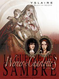 La Guerre des Sambre T6 : Votre enfant, Comtesse... (0), bd chez Glénat de Yslaire, Boidin