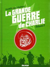 La grande guerre de Charlie T3 : La Bataille de la Somme - 3 (0), comics chez Délirium de Mills, Colquhoun