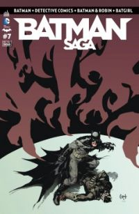 Batman Saga T7, comics chez Urban Comics de Snyder, Simone, Daniel, Tomasi, Cifuentes, Gleason, Glapion, Martinez, Capullo, Syaf, Florea, Gray, Arreola, Kalisz, FCO Plascencia, Morey