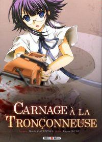 Carnage à la tronçonneuse, manga chez Soleil de Sakurazaka, Uguisu