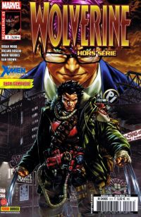 Wolverine (revue) T3 : Alpha & Omega, comics chez Panini Comics de Wood, Wiebe, Brooks, Scherberger, Hamscher, Boschi, Gandini, Brown, Pattison