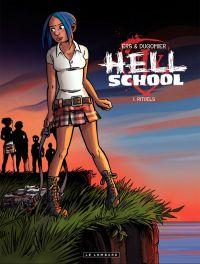 Hell school T1 : Rituel (0), bd chez Le Lombard de Dugomier, Ers
