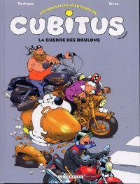 Les nouvelles aventures de Cubitus T8 : La guerre des boulons (0), bd chez Le Lombard de Erroc, Rodrigue