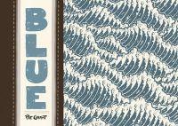 Blue, comics chez Ankama de Grant