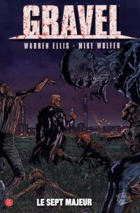 Gravel T3 : Le sept majeur (0), comics chez Panini Comics de Ellis, Wolfer, Juanmar