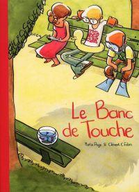 Le Banc de touche, bd chez Vraoum! de Page, Fabre