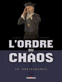L'Ordre du chaos T3 : Nostradamus (0), bd chez Delcourt de Ricaume, Perez, Albert, Geto, Araldi