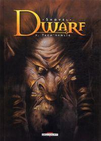 Dwarf T3 : Tach'Nemlig (0), bd chez Delcourt de Shovel, Fogolin