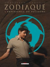 Zodiaque T12 : L'expérience du Poisson (0), bd chez Delcourt de Corbeyran, Banovic, Fogolin