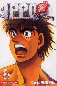 Ippo – Saison 3 - La défense suprême, T6, manga chez Kurokawa de Morikawa
