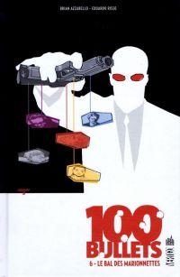 100 Bullets – Edition Hardcover, T6 : Le bal des marionnettes (0), comics chez Urban Comics de Azzarello, Risso, Mulvihill, Johnson