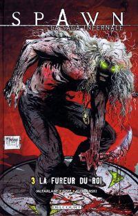 Spawn - La saga infernale T3 : La fureur du Roi (0), comics chez Delcourt de Carlton, McFarlane, Kudranski, FCO Plascencia