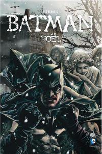 Batman Noël, comics chez Urban Comics de Bermejo, Ciardo