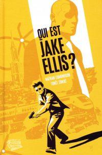 Qui est Jake Ellis ? T1, comics chez Panini Comics de Edmonson, Zonjic