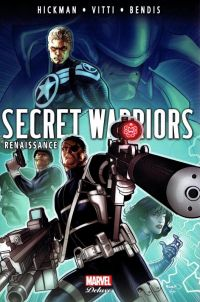 Secret Warriors T3 : Renaissance, comics chez Panini Comics de Bendis, Hickman, Maleev, Caselli, Vitti, Marquez, Colak, Rudoni, Imaginary friends studio, Mossa, Hollingsworth, Renaud