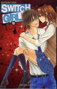 Switch girl  T18, manga chez Delcourt de Aida