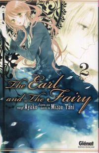 The earl and the fairy T2, manga chez Glénat de Tani, Ayuko