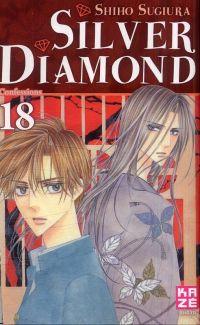 Silver diamond T18, manga chez Kazé manga de Sugiura