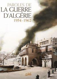 Paroles de la guerre d'Algérie : 1954-1962 (0), bd chez Soleil de Collectif