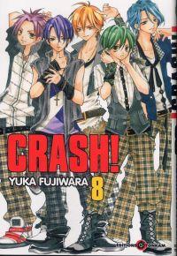 Crash !! T8, manga chez Tonkam de Fujiwara