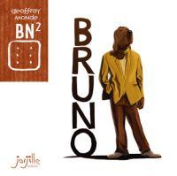 BN² T23 : Bruno, bd chez Jarjille éditions de Monde