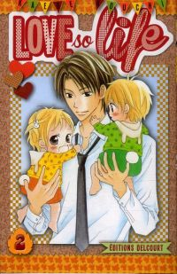 Love so life T2, manga chez Delcourt de Kouchi