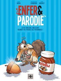 Enfer et parodie T2 : La vie fabuleuse, mais alors vraiment pas possible des personnages ! (0), bd chez Bac@BD de Tom, Jez, Morin