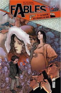 Fables – Hardcover, T5 : La marche des soldats de bois (0), comics chez Urban Comics de Willingham, Akins, Buckingham, Leialoha, Vozzo, Jean