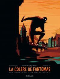 La Colère de Fantomas T1 : Les bois de justice (0), bd chez Dargaud de Bocquet, Rocheleau